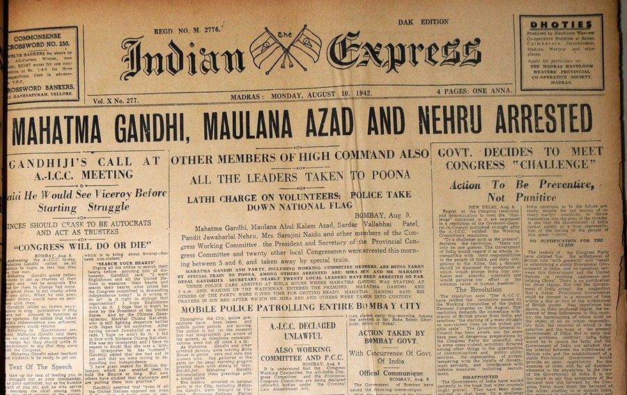 "Indian Express newspaper in 1942: Mahatama Gandhi, Maulana Azad, & Pt. Nehru arrested during 'Quit India Movement""."