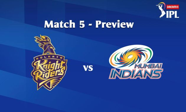 5th Match Kolkata Knight Riders (KKR) to face Mumbai Indians (MI) today