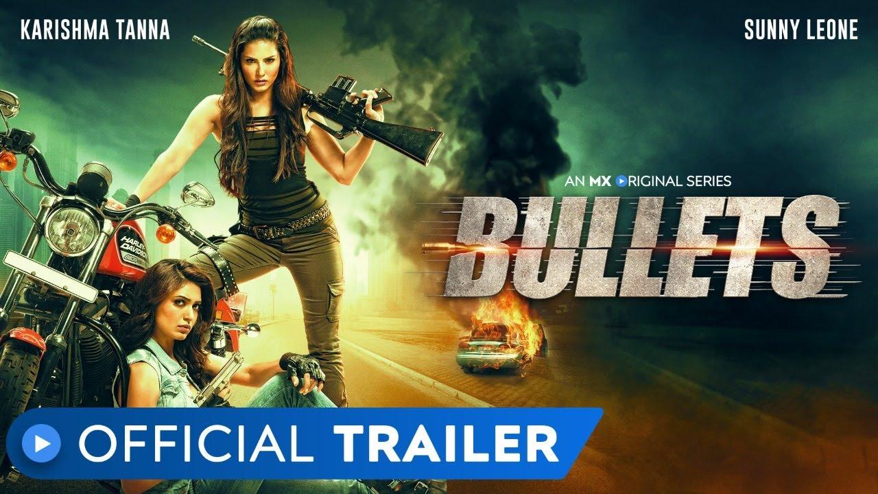 Bullets (MX Player) Web Series