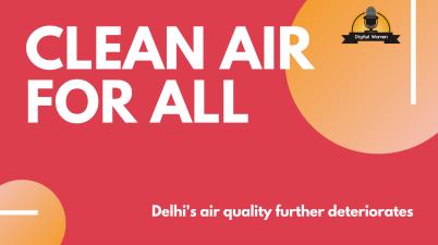 Delhi's air quality further deteriorates